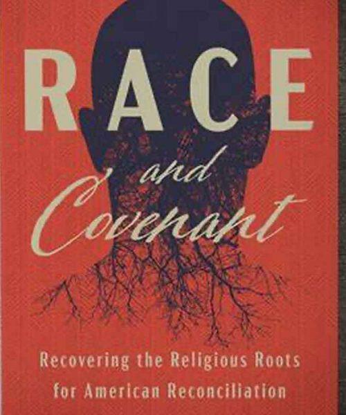 Racial Reconciliation thru National Covenant?